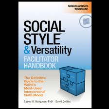 SOCIAL STYLE & Versatility Facilitator Handbook